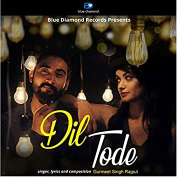 Dil Tode (feat. Kru172)