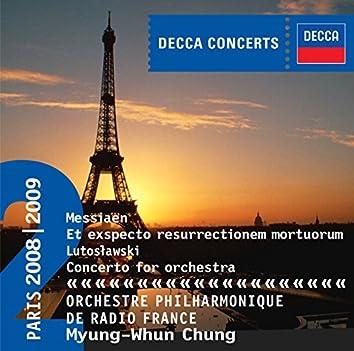 Messiaen: Et exspecto resurrectionem mortuorum / Lutoslawski: Concerto for Orchestra