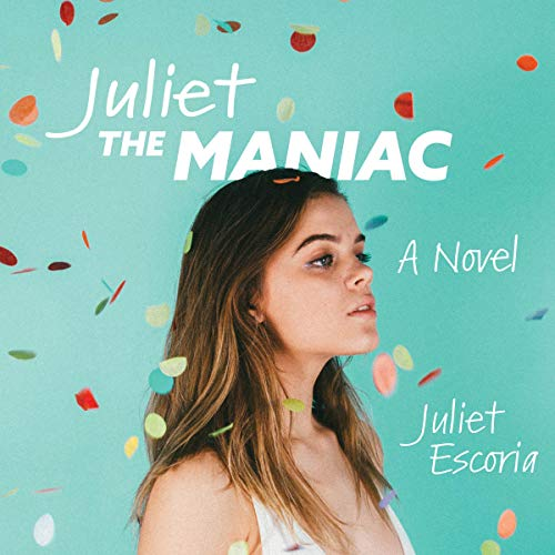 Juliet the Maniac audiobook cover art