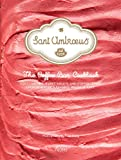 Sant Ambroeus: The Coffee Bar Cookbook: Light Lunches, Sweet Treats, and Coffee Drinks from New York's Favorite Milanese Café
