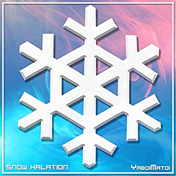 Snow Halation