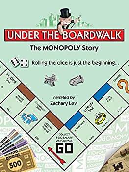 Under the Boardwalk  The Monopoly Story