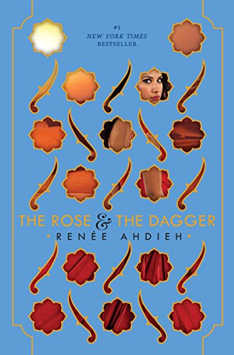 The Rose & the Dagger (The Wrath and the Dawn, Band 2)