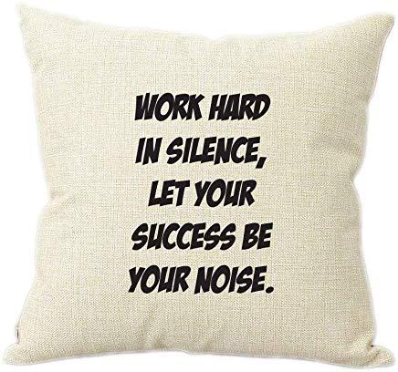 JeremyHar75 Wiork Hard in Silence Let Success Be Your Noise - Funda de cojín de lino rústico de 45 cm x 45 cm, funda de almohada de regalo para adolescentes, niñas, idea de regalo de cumpleaños de Navidad