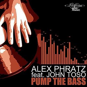 Pump the Bass (feat. John Toso)