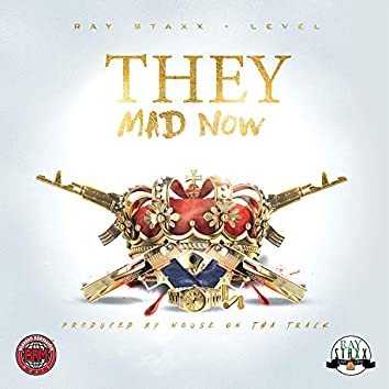 They Mad Now (feat. Level)