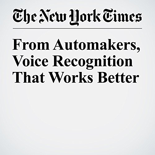 From Automakers, Voice Recognition That Works Better copertina