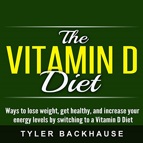 The Vitamin D Diet audiobook cover art