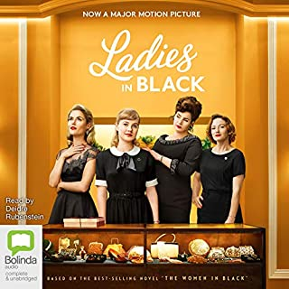 Ladies in Black                   By:                                                                                                                                 Madeleine St John                               Narrated by:                                                                                                                                 Deidre Rubenstein                      Length: 5 hrs and 52 mins     70 ratings     Overall 4.4