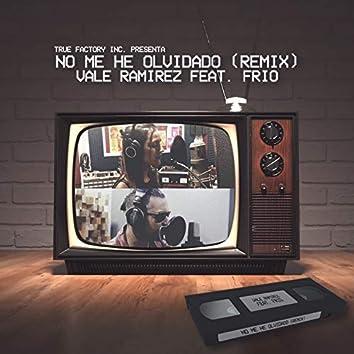No Me He Olvidado (Remix)