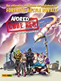 CODE RED: Das ultimative inoffizielle Strategiebuch zu Fortnite: Battle Royale: Buch zum Game