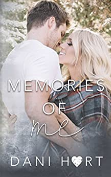 Memories of Me by [Dani  Hart]