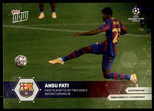 2020-21 Topps Now UEFA Champions League #3 Ansu Fati /5003
