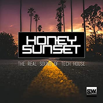 Honey Sunset (The Real Sound Of Tech House)