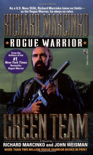 Green Team: Rogue Warrior III (Rouge Warrior, Band 3)