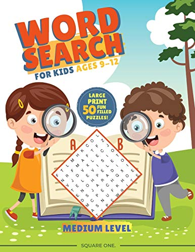 Compare Textbook Prices for Word Search For Kids ages 9-12 Medium Level: 50 Large Print Fun Word Find Puzzles for Kids  ISBN 9781710147735 by Square One