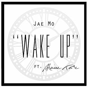 Wake Up (feat. Blaine Tate)