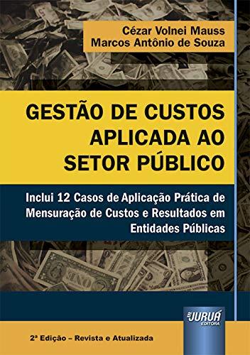 Gestão de Custos Aplicada ao Setor Público