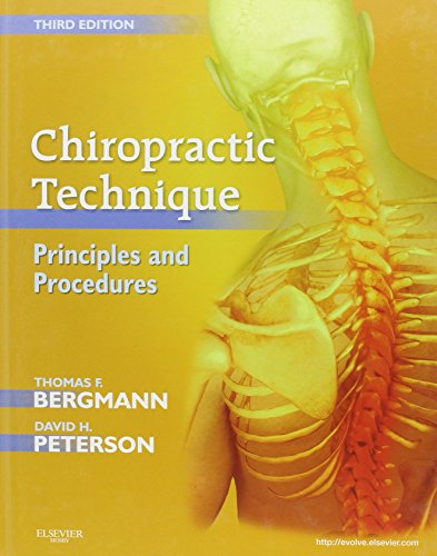 Compare Textbook Prices for Chiropractic Technique: Principles and Procedures 3 Edition ISBN 9780323049696 by Bergmann DC, Thomas F.,Peterson DC, David H.