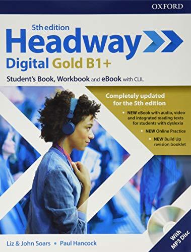 Headway digital gold B1+. Student's book & Workbook. Per le Scuole superiori. Con ebook [Lingua inglese]