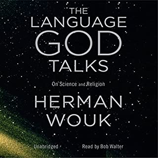 The Language God Talks: On Science and Religion audiobook cover art