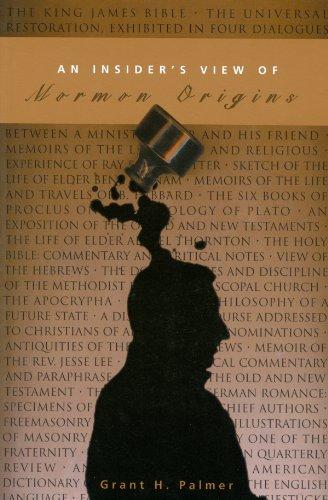 An Insider's View of Mormon Origins