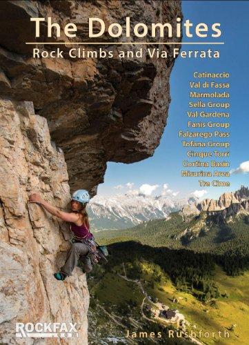 The Dolomites: Rock climbs & Via Ferrata (Rockfax Climbing Guide Series)