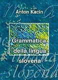 Grammatica della lingua slovena