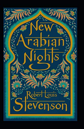 The New Arabian Nights Annotated