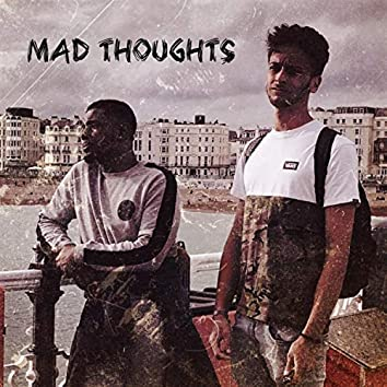 Mad Thoughts (feat. JKEY & Starz D)