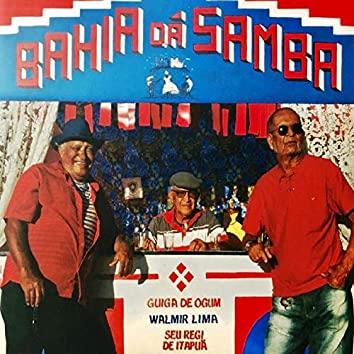 Bahia Dá Samba