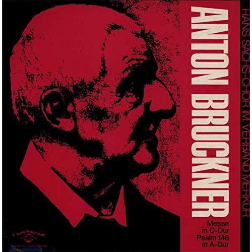 Anton Bruckner , Hans Sachs Chor - Nürnberg , Lehrergesangverein Nürnberg , Nürnberger Symphoniker - Messe in C-Dur / Psalm 146 in A-Dur - Colosseum - Colos SM 548