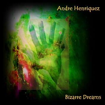 Bizarre Dreams