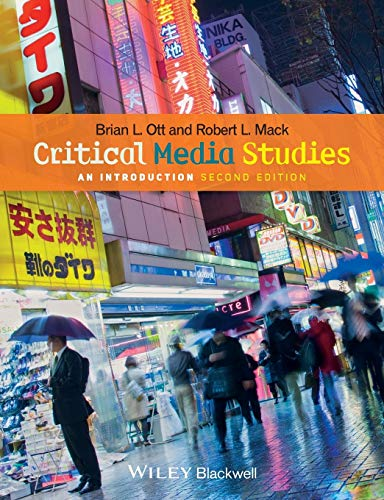 Compare Textbook Prices for Critical Media Studies: An Introduction 2 Edition ISBN 9781118553978 by Ott