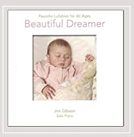Beautiful Dreamer-Favorite Lullabies