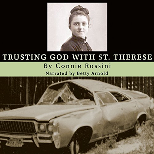 Trusting God with St. Therese audiobook cover art