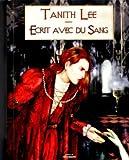 Ecrit avec du sang - 10 contes du vampire