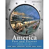 America Past and Present, Volume 2 to 1865, 9th Edition (Book Only)