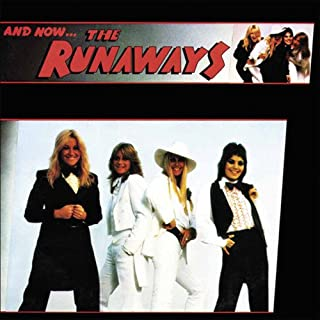 And Now the Runaways [12 inch Analog]