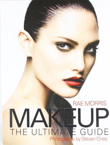 Morris, R: Makeup: The Ultimate Guide