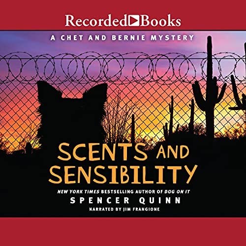 Scents and Sensibility Audiobook By Spencer Quinn cover art