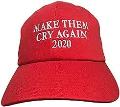 make them cry again 2020 hat