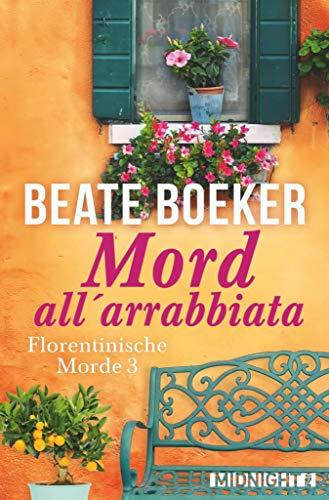 Buchseite und Rezensionen zu 'Mord all' arrabbiata (Florentinische Morde 3)' von Beate Boeker