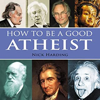 How to be a Good Atheist audiobook cover art