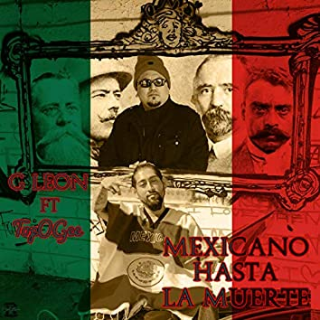 Mexicano Hasta La Muerte (feat. TopOGee)