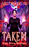 Taken (Rune Witch Mysteries Book 1) (Kindle Edition)