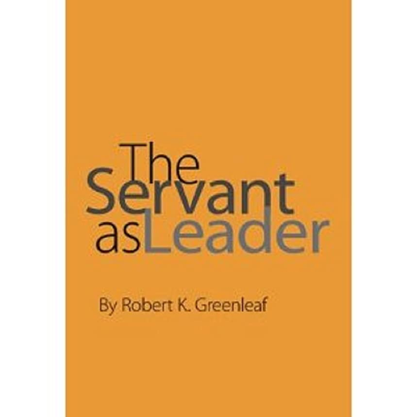 The Servant as Leader (English Edition)