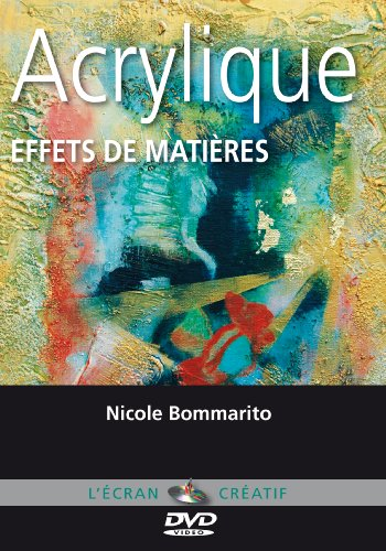 Acrylique - Effets de matières - Cours de peinture en DVD