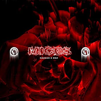 Mices
