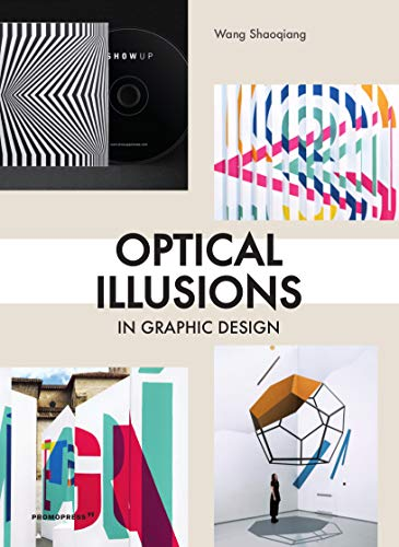 Optical Illusions: Les illusions d'optique, la magie du graphisme / Ilusiones ópticas, la magia del diseño gráfico (Graphic Design Elements)